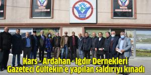 Kars – Ardahan – Iğdır Dernekleri Gültekin'e yapılan saldırıyı kınadı