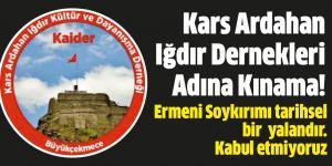 Kars Ardahan Iğdır Dernekleri Adına Kınama!